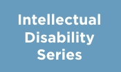 Intellectual Disability Series
