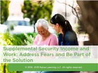 Supplemental Security Income and Work: Address Fears and be Part of the Solution