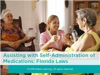 Assisting with Self-Administration of Medications: Florida Laws